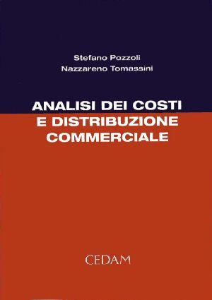 Analisi dei costi e distribuzione commerciale